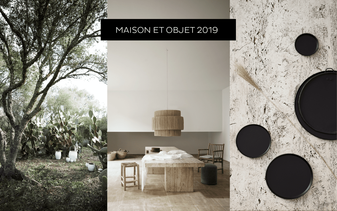 Trendreport: MAISON&OBJET 2019